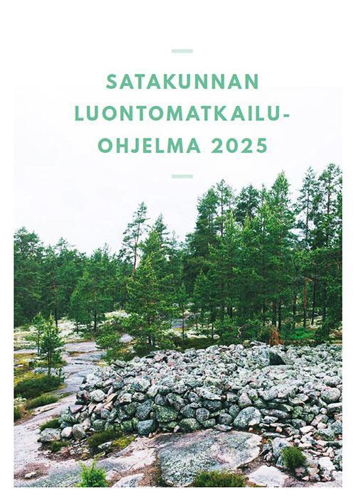 Kuva 1. Satakunnan uusi luontomatkailuohjelma nostaa esiin luonnon liiketoimintapotentiaalin.